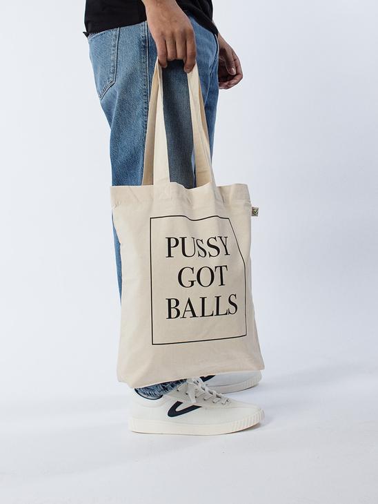 Pussy Got Balls Tote Bag